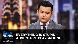 Download Everything Is Stupid - Adventure Playgrounds | The Daily Show Video