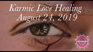 Download Surprise Potential to Heal Karmic Love August 24, 2019!!! Self-Love and Emotional Intelligence Video