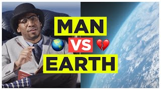 Download MAN vs EARTH Video