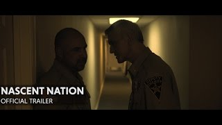 Download Nascent Nation | Official Trailer #1 Video
