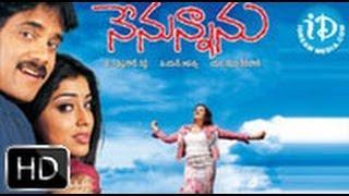 Download Nenunnanu Full Movie HD (2004) - Nagarjuna, Shriya, Aarthi Agarwal Video