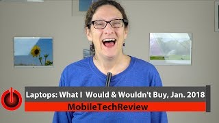 Download Laptops: What I Would and Wouldn't Buy, Jan. 2018 Video