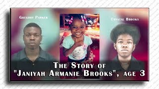 Download What Happened To ″Janiyah Armanie Brooks″ age 3 - Albany, GA (Parents in Custody) Video