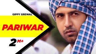 Download Gippy Grewal Pariwar Official Video Brand New Punjabi Song full HD | Punjabi Songs | Speed Records Video