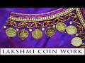 Download Lakshmi Coin Work Making | Kasula Work | Zardosi and Stone Base | Hand Embroidery Video
