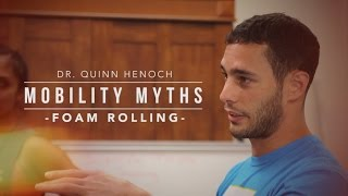 Download Mobility Myths with Dr. Quinn Henoch | Foam Rolling | JTSstrength Video
