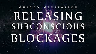 Download Guided Meditation for Releasing Subconscious Blockages (Sleep Meditation for Clearing Negativity) Video