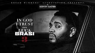 Download Kevin Gates - In God I Trust Video