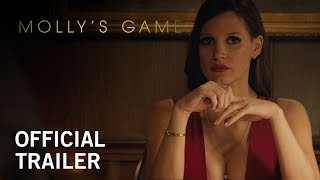Download Molly's Game | Official Trailer | In Select Theaters Christmas Day, Everywhere 1/5 Video