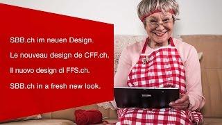 Download SBB.ch im neuen Design. Le nouveau design de CFF.ch. Video