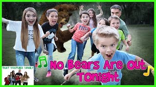 Download No Bears Are Out Tonight! / That YouTub3 Family Video