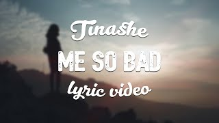 Download Tinashe - Me So Bad (ft. French Montana, Ty Dolla Sign) Video