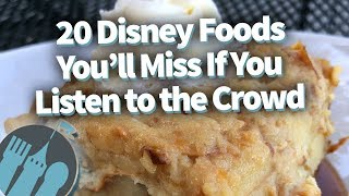 Download 20 Disney Foods You'll Miss If You Listen to the Crowd! Video