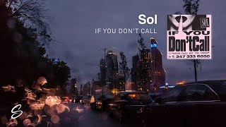 Download Sol - If You Don't Call Video