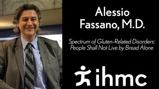 Download Alessio Fasano - Spectrum of Gluten-Related Disorders: People Shall Not Live by Bread Alone Video