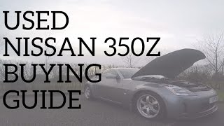 Download Used Nissan 350Z Buying Guide - Common Issues & Problems Video