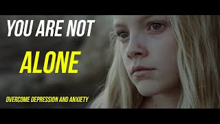 Download You Are Not Alone | Overcome Depression, Anxiety and Mental Health Problem Motivational Video Video