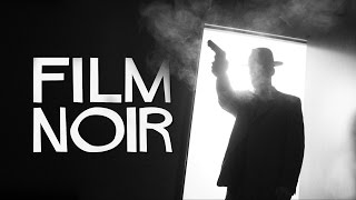 Download FILM NOIR: How to get the Classic Black & White Style Video