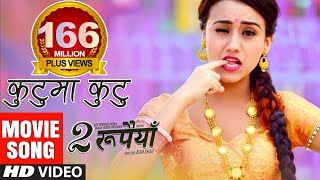 Download Kutu Ma Kutu by Rajanraj Shiwakoti | DUI RUPAIYAN Song 2017 | Asif Shah, Nischal, Swastima, Buddhi Video