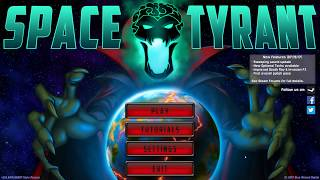 Download Space Tyrant - A Space Strategy Game For The Impatient Video