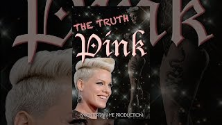 Download Pink: The Truth Video