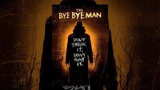Download The Bye Bye Man Video