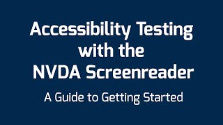 Download Accessibility Testing with the NVDA Screenreader Video