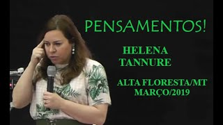 Download Helena Tannure - Pensamentos! Video