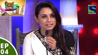 Download Comedy Circus Ke Ajoobe - Ep 4 - Rani Mukerji as Special Guest Video