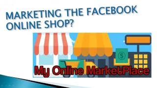 Download A live demo of linking the MBC to the Facebook Online Shop 11/16/2016 Training Video