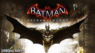 Download HikePlays: Batman Arkham Knight - I'M BATMAN Ep.1 - Batman Arkham Knight Gameplay 1080p 60fps Stream Video