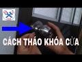 Download ĐTC - Học nghề online - Cách mở khóa cửa khi bị kẹt trong phòng - Áp dụng thay ổ khóa hỏng Video