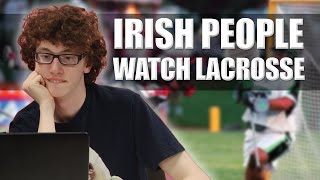 Download Irish People Watch Lacrosse For The First Time Video