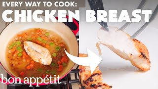 Download Every Way to Cook a Chicken Breast (32 Methods) | Bon Appétit Video