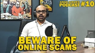 Download Beware of Online Scams | Junaid Akram's Podcast #10 Video