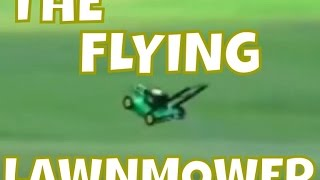 Download THE FLYING LAWNMOWER COMPILATION Video