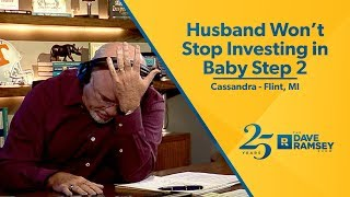Download Husband Won't Stop Investing in Baby Step 2 Video