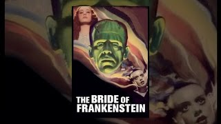 Download The Bride of Frankenstein Video