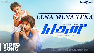Download Theri Songs | Eena Meena Teeka Official Video Song | Vijay, Nainika | Atlee | G.V.Prakash Kumar Video
