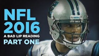 Download ″NFL 2016: Part One″ — A Bad Lip Reading of the NFL Video