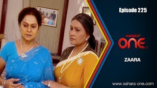 Download ZAARA || EPISODE -225 || SAHARA ONE || HINDI TV SHOW|| Video