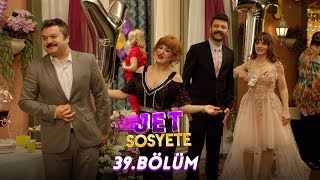 Download Jet Sosyete 39.Bölüm (Tek Parça Full HD) Video