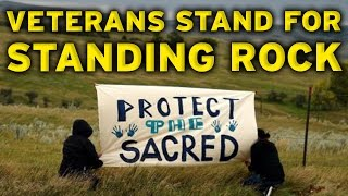 Download Why Are 2,000 Veterans 'Standing with Standing Rock' At The Dakota Access Pipeline? Video