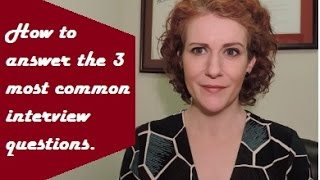 Download The 3 Most Common, and Most Difficult, Interview Questions Answered! Video