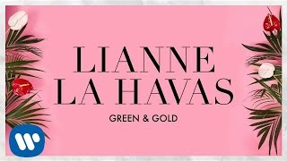 Download Lianne La Havas - Green & Gold Video