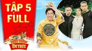 Download Thiên đường ẩm thực 3 | Tập 5 full: Trường Giang thẫn thờ vì độ tỉnh của đội BB Trần, Duy Khánh Video