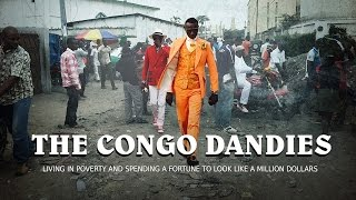 Download The Congo Dandies: living in poverty and spending a fortune to look like a million dollars Video