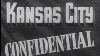 Download Kansas City Confidential (1952) [Film Noir] Video