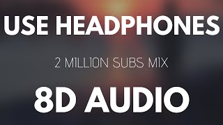 Download 8D Music Mix ⚡ Best 8D Audio Songs [2 Million Special] Video