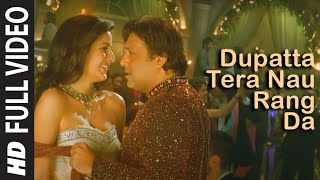 Download Dupatta Tera Nau Rang Da (Full Song) Film - Partner | Salman Khan, Govinda, Katrina, Lara Dutta Video